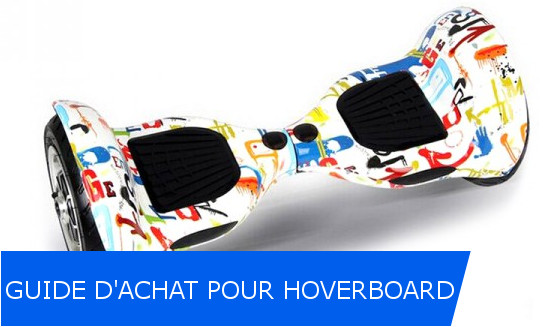 guide achat hoverboard